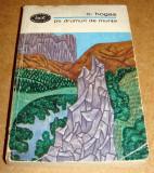 CALISTRAT HOGAŞ - PE DRUMURI DE MUNTE