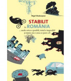 Stabilit in Romania | Nigel Shakespear, All