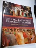 CELE MAI FASCINANTE PERSONAJE DIN BIBLIE - colectie ilustrata - R.P. NETTEHORST
