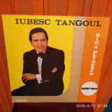 -Y-  GICA PETRESCU IUBESC TANGOUL  -  DISC VINIL CA NOU !