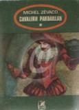 Cavalerii Pardaillan vol. 2
