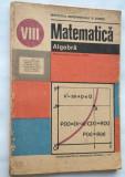 Manual Matematica ALGEBRA clasa a VIII-a 1990