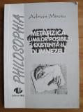 Adrian Miroiu - Metafizica lumilor posibile si existenta lui Dumnezeu