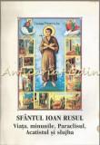 Cumpara ieftin Sfantul Ioan Rusul - Evloghie Munteanu, Cristina Bacanu