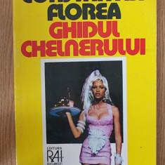 GHIDUL CHELNERULUI- CONSTANTIN FLOREA