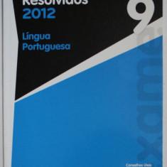 EXAMES RESOLVIDOS , LINGUA PORTUGUESA , 9 ANO , 2012