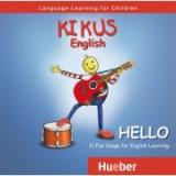 KIKUS Englisch Audio-CD Hello - Augusto Aguilar, Edgardis Garlin, Kathy Hauschild