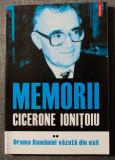 Cicerone Ionițoiu - Memorii (vol. II: Drama României văzută din exil)