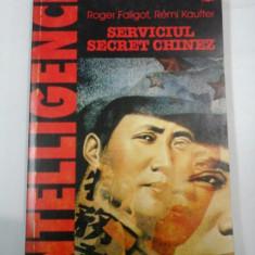 SERVICIUL SECRET CHINEZ - Roger Faligot Remi Kauffer