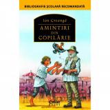 Amintiri Din Copilarie 2018, Ion Creanga