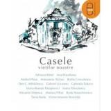 Casele vietilor noastre (ebook)