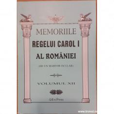 Memoriile Regelui Carol I al Romaniei (de un martor ocular) volumul XII
