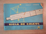RIGLA DE CALCUL ED. III - a de FLORIN I. BANCILA , 1961