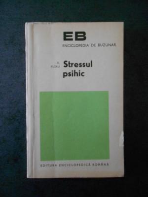 R. FLORU - STRESUL PSIHIC (contine sublinieri) foto