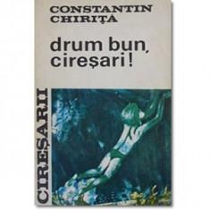 C-tin Chirita - Cireșarii - Drum bun, cireșari  ( vol. 5 ) foto