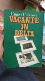 Vacante in Delta – Eugen Cubassa