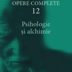 Opere Complete vol.12 - Psihologie si alchimie   C.G. Jung