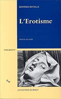 L'EROTISME - GEORGES BATAILLE (CARTE IN LIMBA FRANCEZA, EDITIE ILUSTRATA) foto