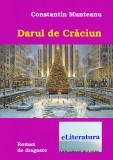 Darul de Craciun | Constantin Munteanu