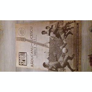 REVISTA SPORT nr. 3 din 1976 - RICA RADUCANU SI MIRCEA LUCESCU MECI NUL