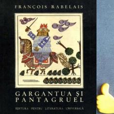 Gargantua si Pantagruel Francois Rabelais Ilustrator: Benedict Ganescu