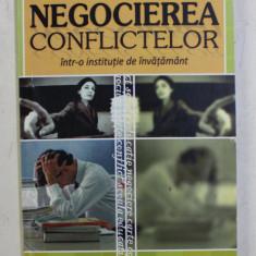 NEGOCIEREA CONFLICTELOR INTR - O INSTITUTIE DE INAVATAMANT de PETRU BAZU , 2010