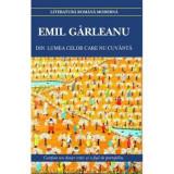 Din lumea celor care nu cuvanta | Emil Garleanu, Cartex