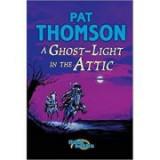 Ghost Light in the Attic. Flashbacks - Pat Thomson