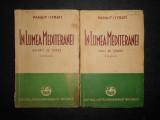 PANAIT ISTRATI - IN LUMEA MEDITERANEI 2 volume  (1936, prima editie)