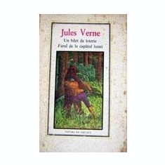 Un bilet de loterie.Farul de la capatul lumii Jules Verne