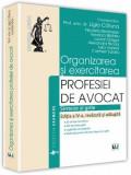 Cumpara ieftin Organizarea si exercitarea profesiei de avocat- 2016, Ligia Catuna