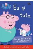 Cumpara ieftin Peppa Pig: eu si tata/Neville Astley, Mark Baker, Arthur