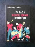 EDMOND DEDA - PARADA MUZICI USOARE ROMANESTI