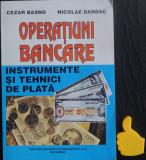 Operatiuni bancare Instrumente si tehnici de plata Cezar Basno Nicolae Dardac