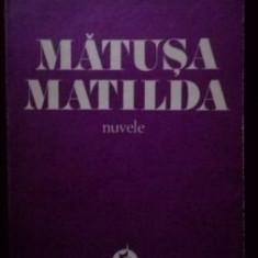 Matusa Matilda nuvele-Henriette Yvonne Stahl