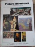 PICTURA UNIVERSALA IN MUZEUL DE ARTA AL REPUBLICII SOCIALISTE ROMANIA - COLECTIV