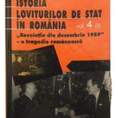 Istoria loviturilor de stat in RomaniaRevolutia din decembrie 1989 – o tragedie romaneascaVolumul 4 (I) - Alex Mihai Stoenescu