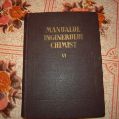 Carte: Manualul inginerului chimist VI - 1957, Stare foarte BUNA