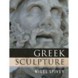 Greek Sculpture - Nigel Spivey