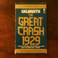 John Keneth Galbraith The Great Crash 1929, Alta editura