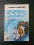 BARBBARA HARRISON - SPITALUL MUNICIPAL