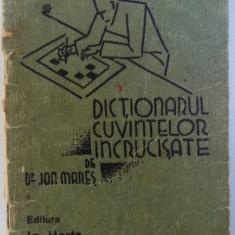 DICTIONARUL CUVINTELOR INCRUCISATE de JON MARES
