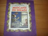 FRATII  GRIMM  -  MUZICANTII  DIN  BREMEN  ( 1994, ilustrata color de V. Olac )*