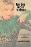 June Bug Versus Hurricane