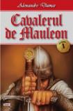 Cumpara ieftin Cavalerul de Mauleon vol 1