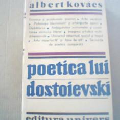 Albert Kovacs - POETICA LUI DOSTOIEVSKI { 1987 }, Alta editura