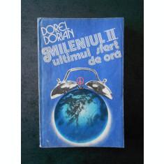 DOREL DORIAN - MILENIUL 2, ULTIMUL SFERT DE ORA