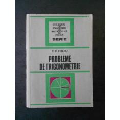 F. TURTOIU - PROBLEME DE TRIGONOMETRIE