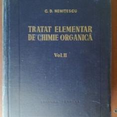 Tratat elementar de chimie organica 2 ed.IV - C. D. Nenitescu