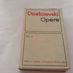 Dostoievski Opere vol 6  IDIOTUL  ,RF10/1